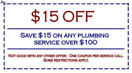 Save $15 on any plumbing service over $100.  Not valid with any other offer.  One coupon per service call.  Some restrictions apply.